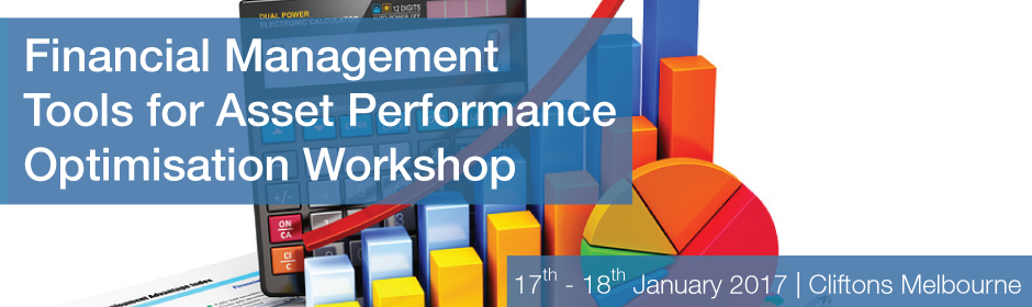 Financial Management Tools for Asset Performance Optimisation Workshop |Melbourne