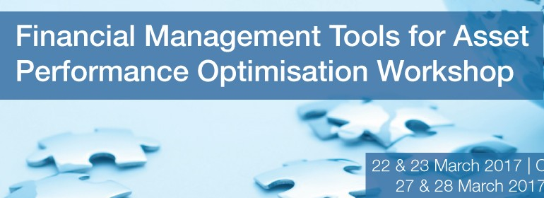 Financial Management Tools for Asset Performance Optimisation Workshop | Adelaide