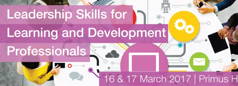 Leadership Skills for Learning and Development Professionals