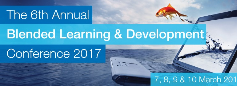 The 6th Annual Blended Learning and Development Conference 2017