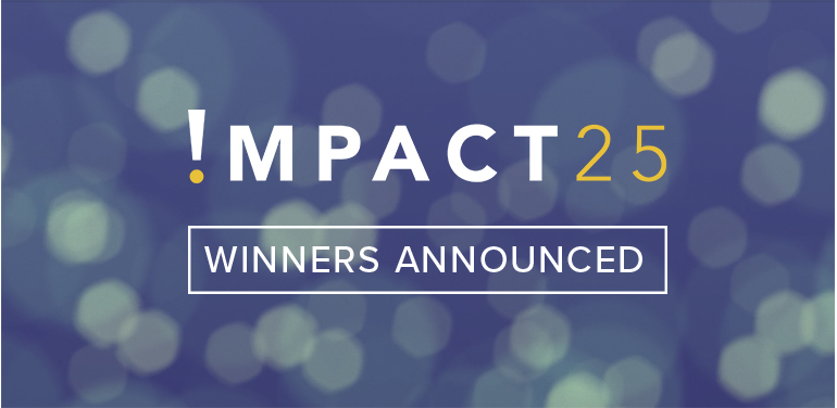 Impact 25 Winners Announced