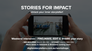 Digital Storytelling Weekend Intensive, Sydney