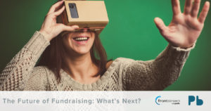 The Future of Fundraising: What's Next?