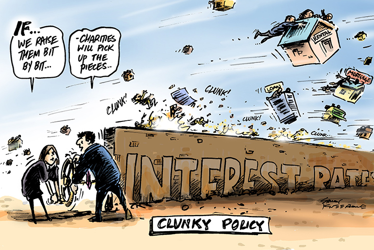 Simon Kneebone cartoon: If we raise them. Government raising interest rates