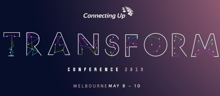 The Connecting Up Transform Conference 2019