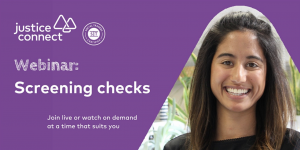Screening Checks for Not-for-profit Organisations Webinar