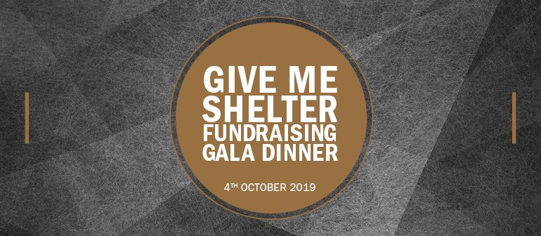 2019 Give Me Shelter Fundraising Gala Dinner