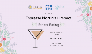 Espresso Martinis + Impact: Ethical Eating