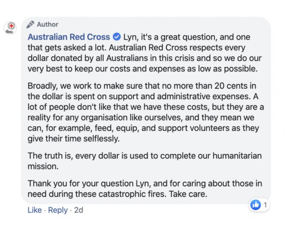 Reply from Australian Red Cross to a comment on their Facebook page. Be honest about overheads.