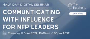 Communicating with Influence for NFP Leaders